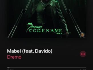 Dremo ft. Davido – Mabel
