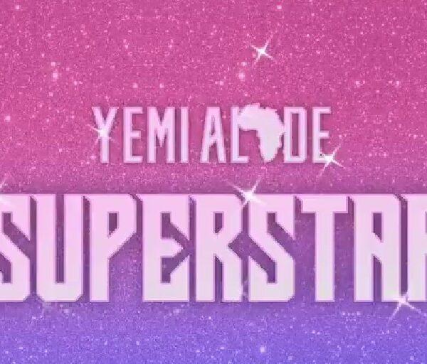 Yemi Alade – Superstar