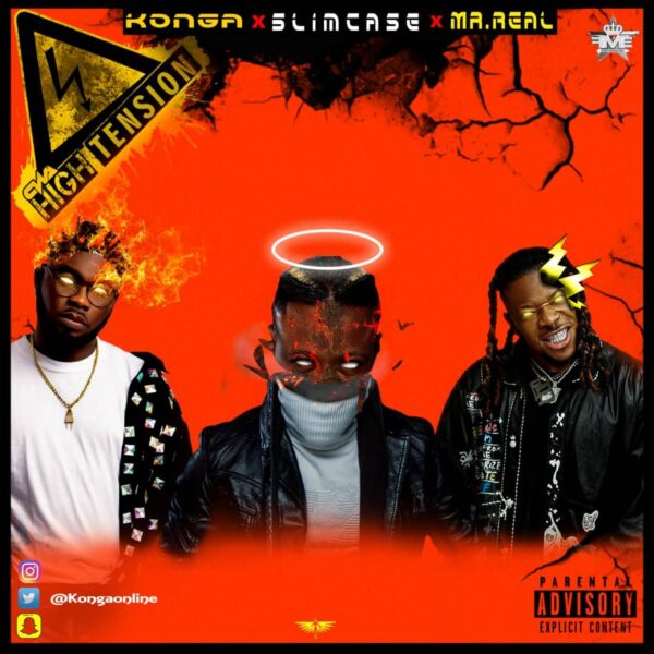 Konga x Slimcase, Mr Real – High Tension