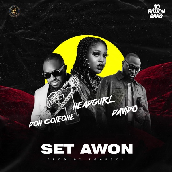 Headgurl ft. Davido, Don Coleone – Set Awon