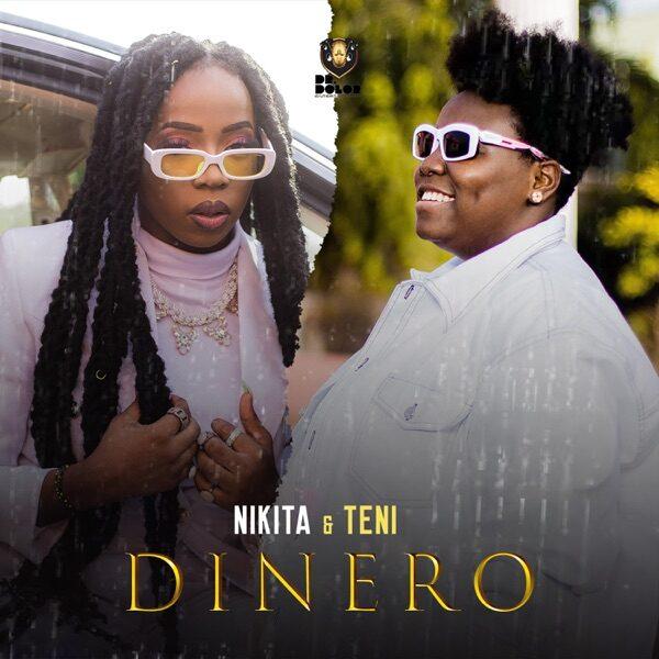 Nikita ft. Teni – Dinero