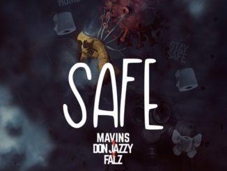 Don Jazzy x Falz – Safe