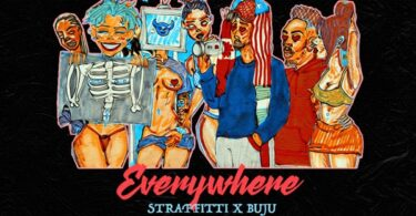 Straffitti ft. Buju – Everywhere