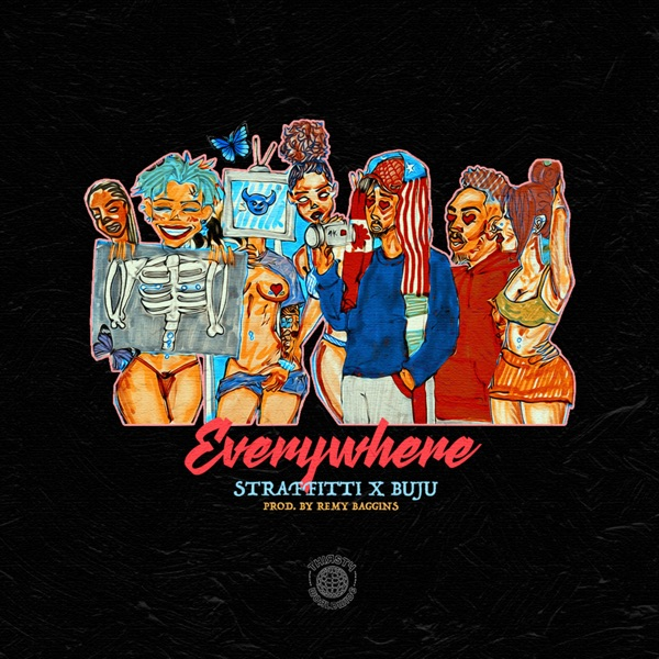 Straffitti ft. Buju – Everywhere