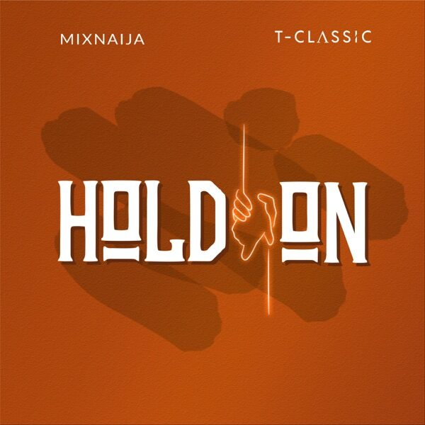 T Classic – Hold On