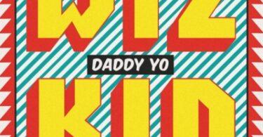Wizkid – Daddy Yo