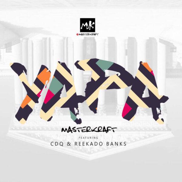 Masterkraft ft. Reekado Banks, CDQ – Owo Yapa