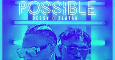 Dessy ft. Zlatan – E No Possible (Remix)