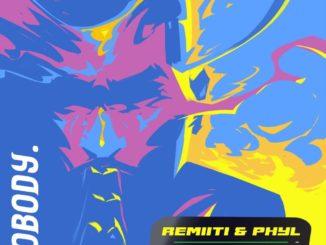 Remiiti & Phyl ft. Barry Jhay – Nobody
