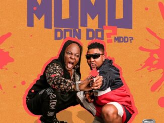 Charly Boy ft. Oritse Femi – Mumu Don Do