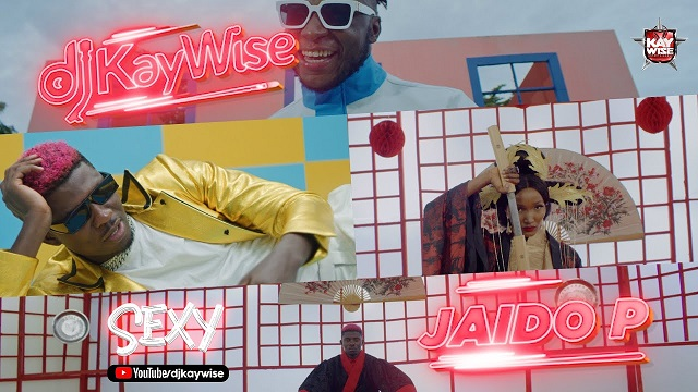 DJ Kaywise ft. Jaido P – Sexy (Video)
