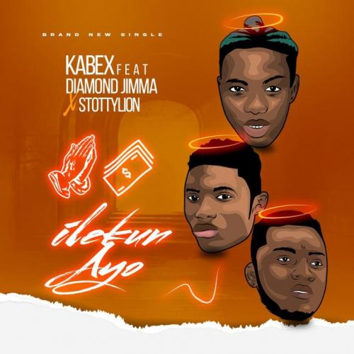 Kabex ft. Diamond Jimma – Ilekun Ayo