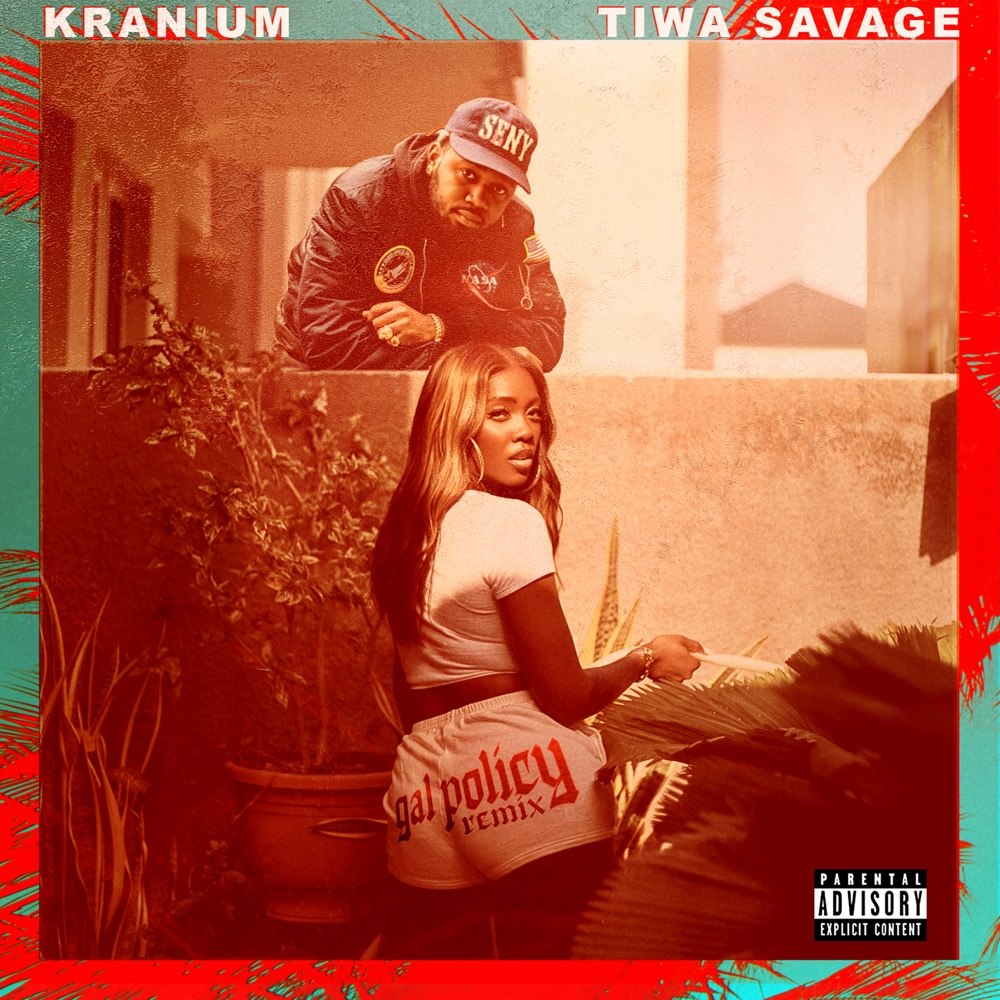 Kranium ft. Tiwa Savage – Gal Policy (Remix)