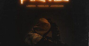 Limerick ft. Yomi Blaze, Jaaysounds – Purpose