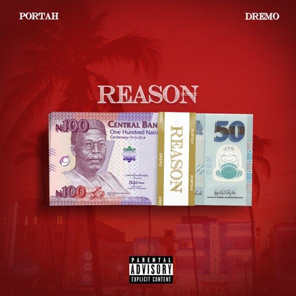 Portah ft. Dremo – Reason