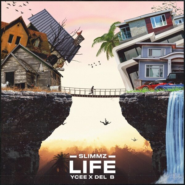 Slimmz ft. Ycee, Del B – Life