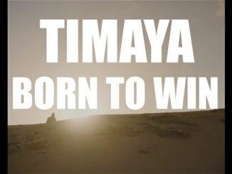 Timaya – Born To Win (Video)