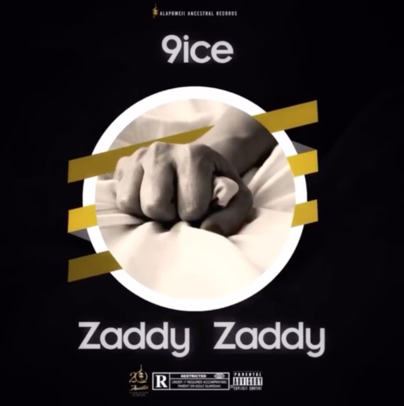 9ice – Zaddy Zaddy