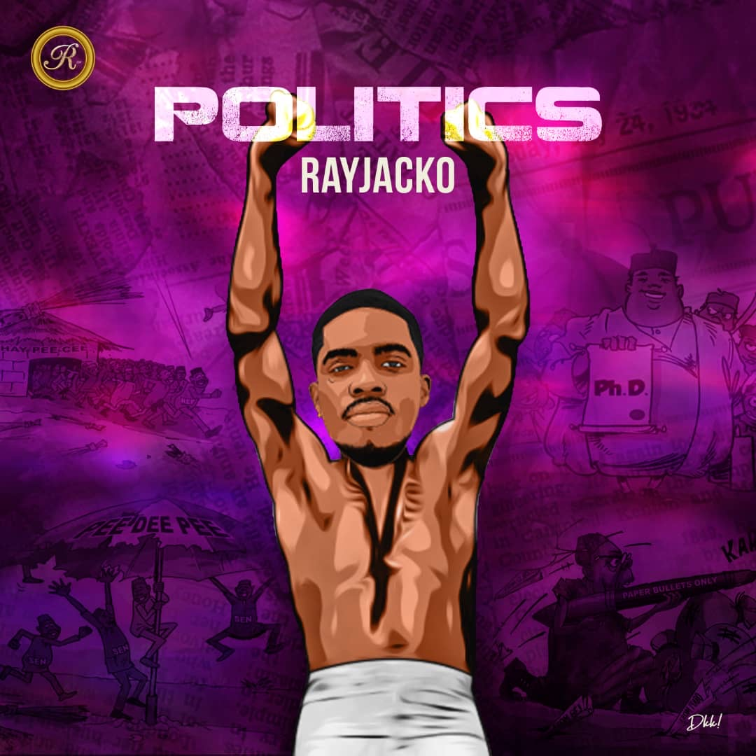 Rayjacko – Politics