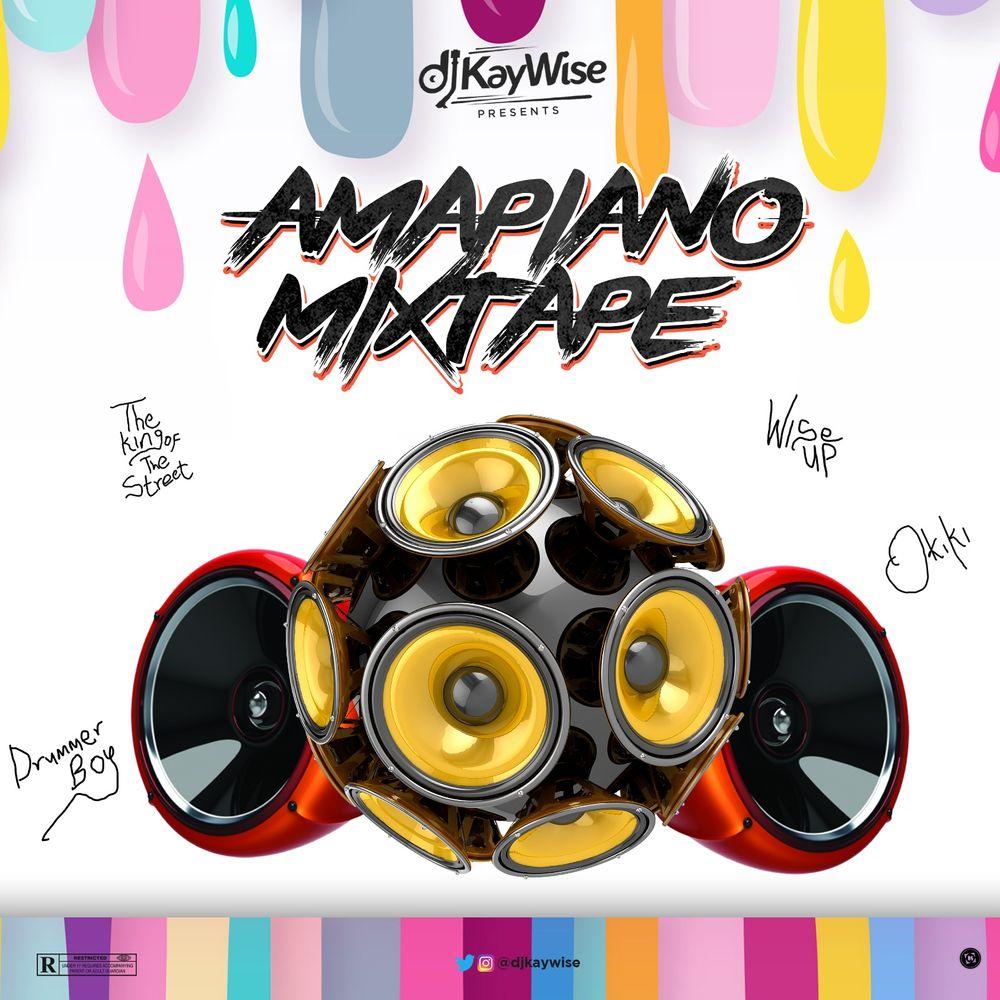 DJ Kaywise – Amapiano Mixtape