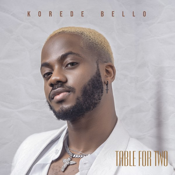Korede Bello – Table For Two EP