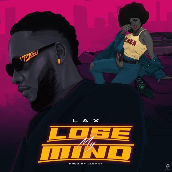 L.A.X – Lose My Mind