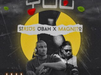 Sirius Ubah ft. Magnito – You