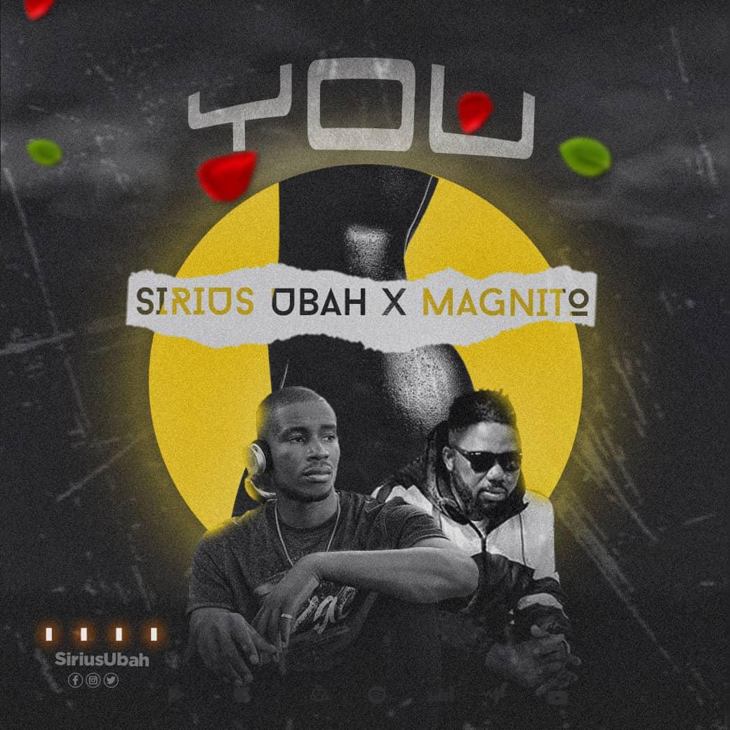 Sirius Ubah ft. Magnito – You