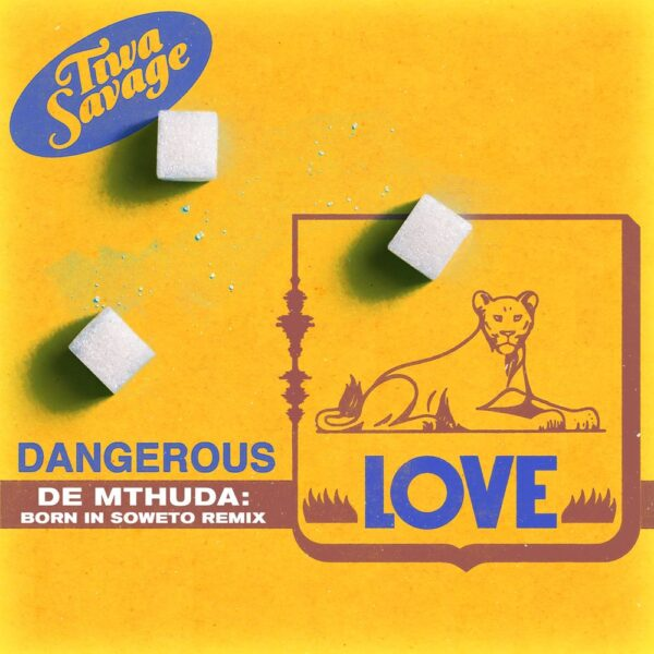Tiwa Savage ft. De Methuda – Dangerous Love (Born In Soweto Remix)