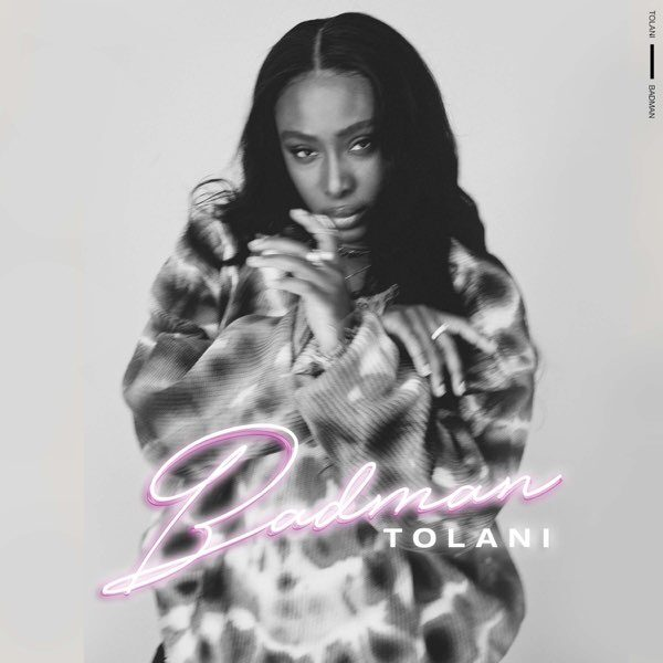 Tolani – Badman