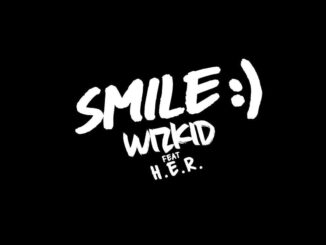 Wizkid ft. H.E.R. – Smile