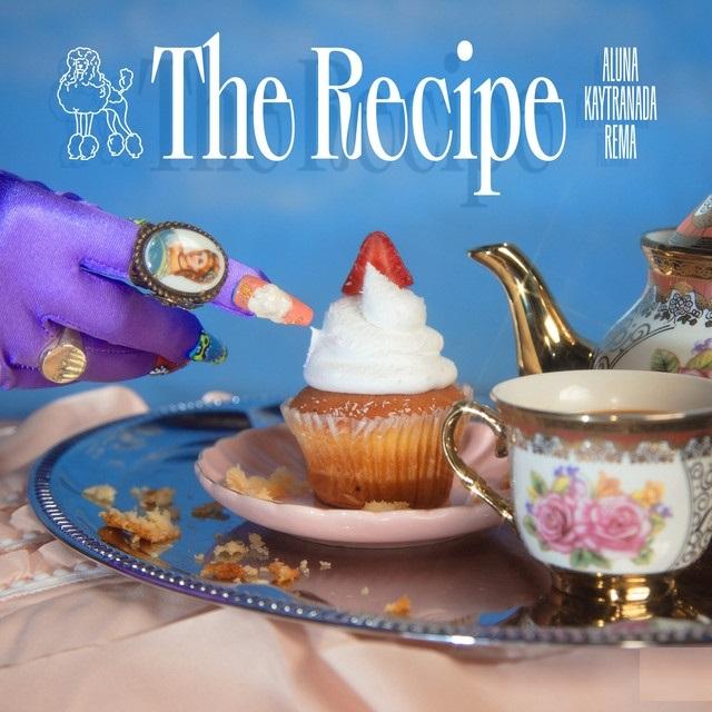 Aluna ft. Kaytranada, Rema – The Recipe