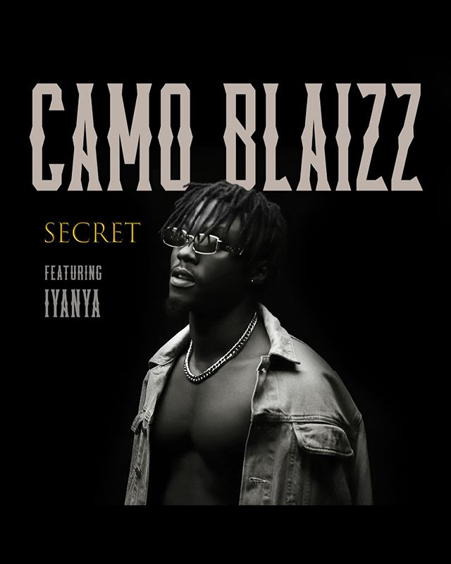 Camo Blaizz ft. Iyanya – Secret