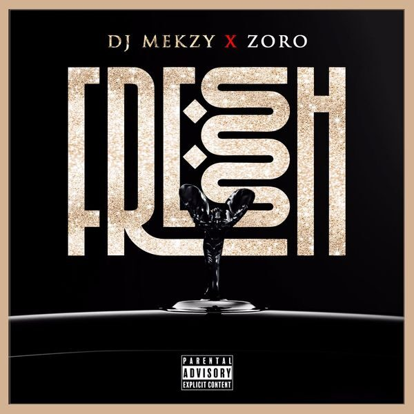 DJ Mekzy ft. Zoro – Fresh Ibo Boy