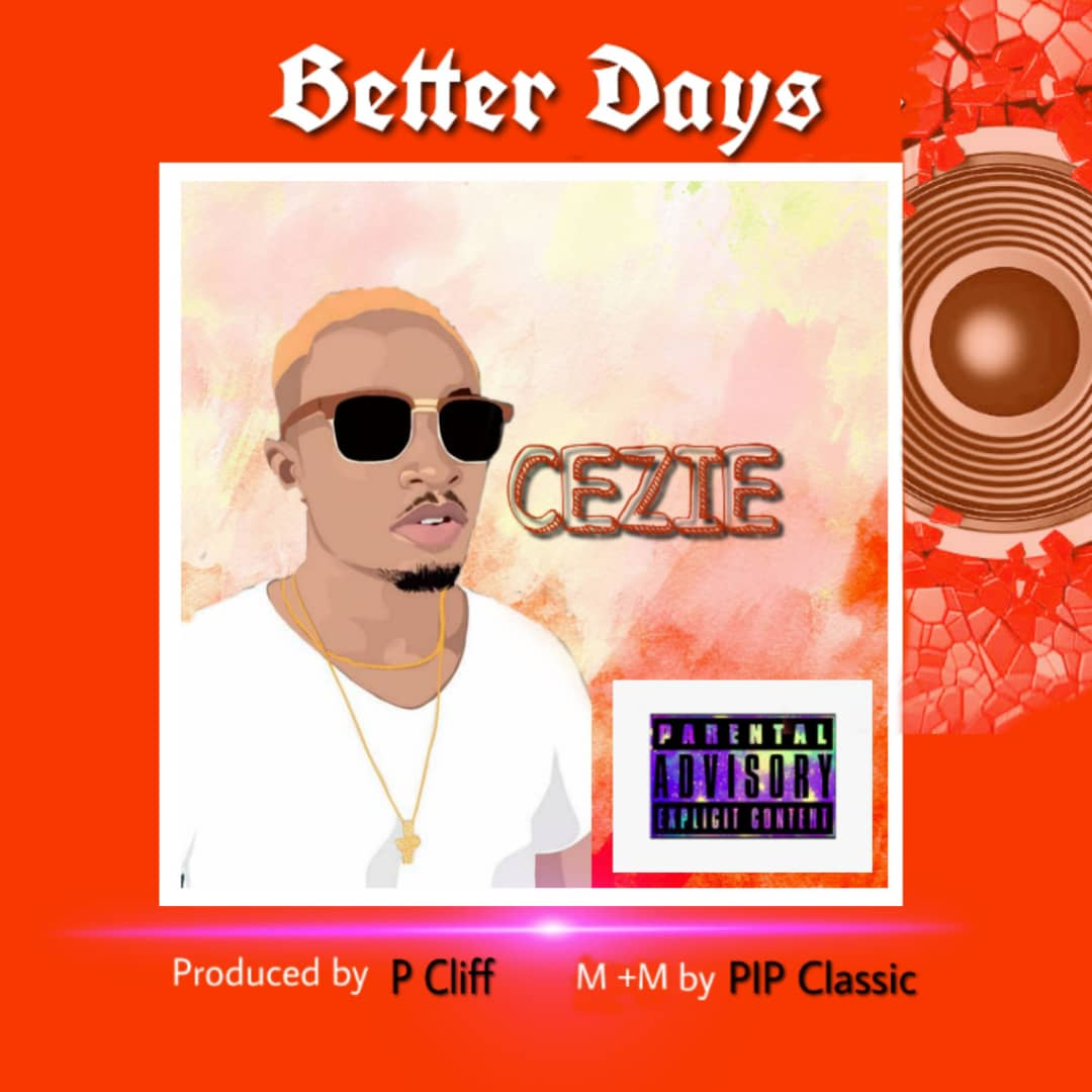 Cezie – Better Days