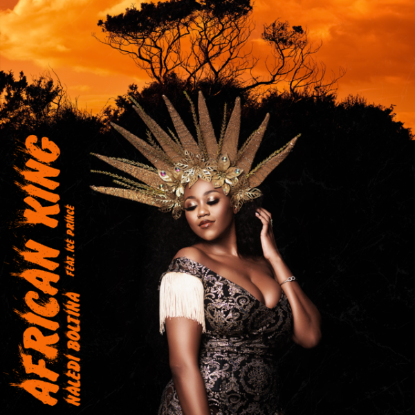 Naledi Boltina ft. Ice Prince – African king