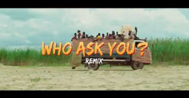 Oga Network ft. Harrysong – Who Ask You (Remix) [Video]