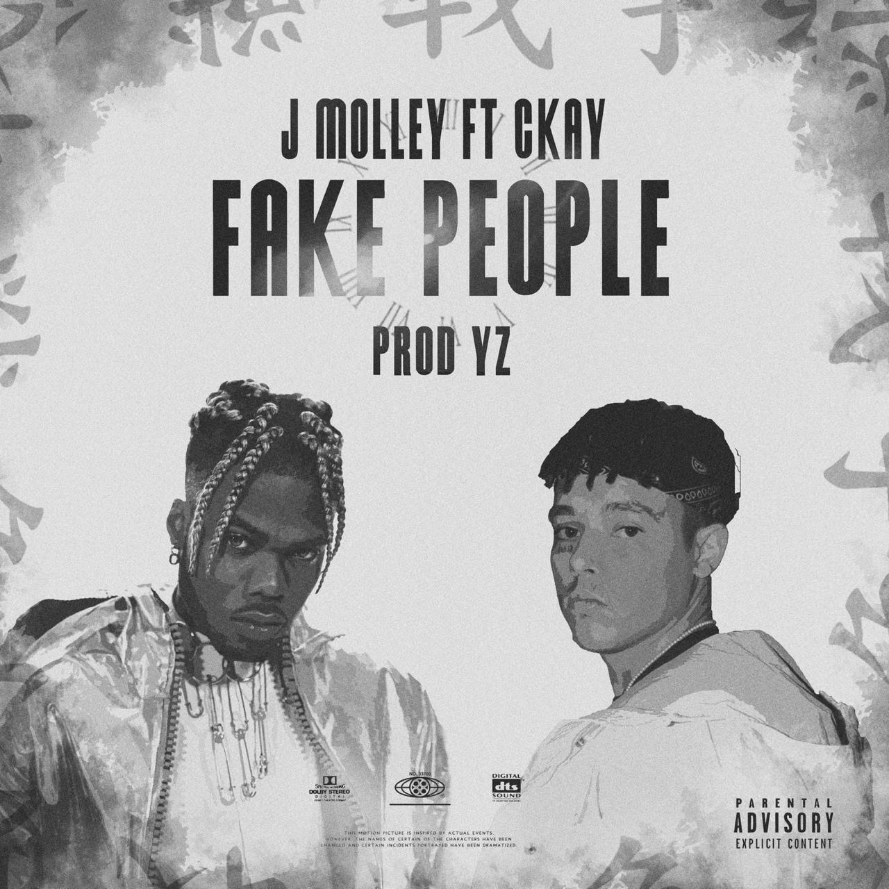 J Molley ft. Ckay – Fake People