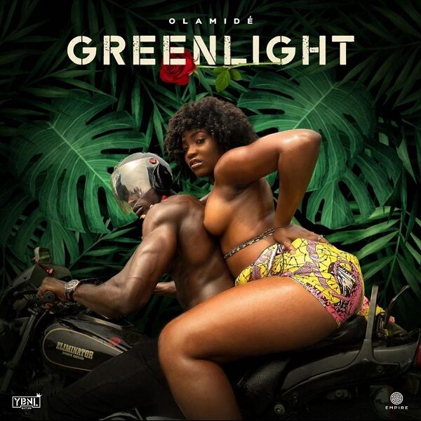 Olamide – Greenlight