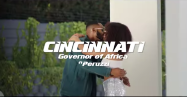 Governor Of Africa ft. Peruzzi – Cincinnati (Video)