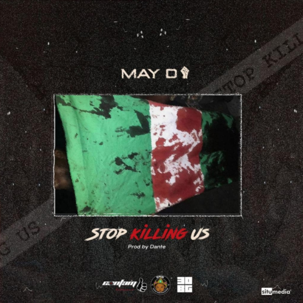 May D – Stop Killing Us