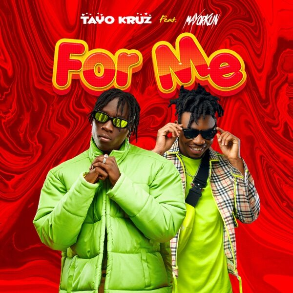 Tayo Kruz ft. Mayorkun – For Me