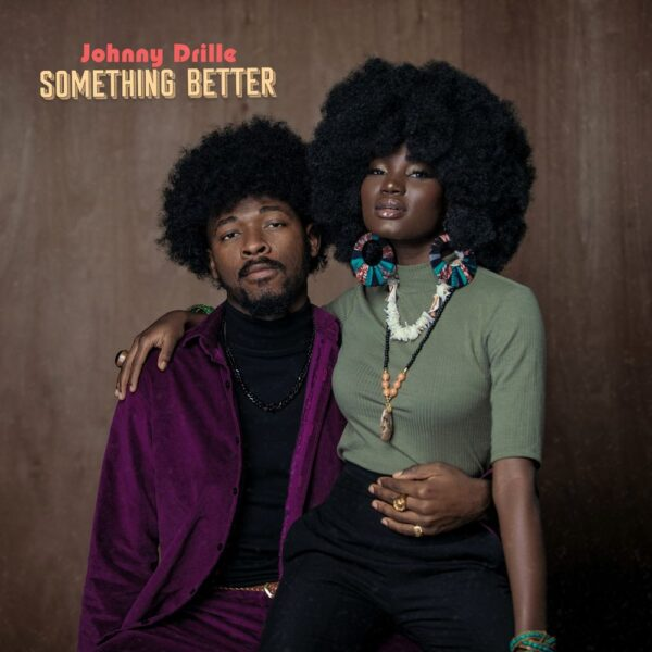 Johnny Drille – Something Better