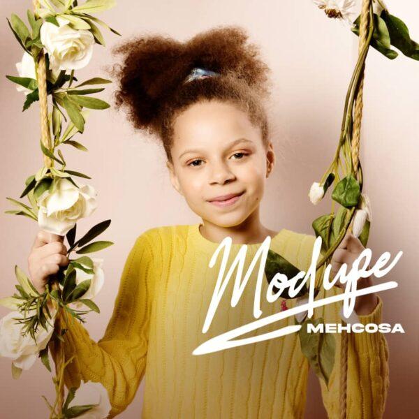 Mehcosa – Modupe