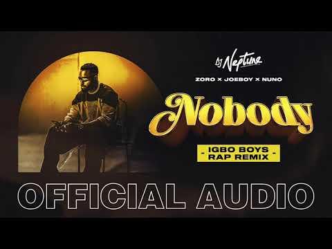 DJ Neptune ft. Joeboy, Nuno, Zoro – Nobody (Igbo Boys Rap Remix)