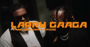 Larry Gaaga ft. Davido, Umu Obiligbo – Doubting Thomas (Video)