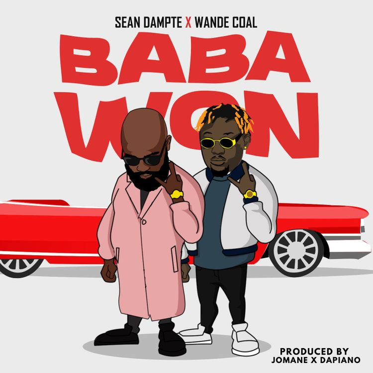 Sean Dampte ft. Wande Coal – Baba Won