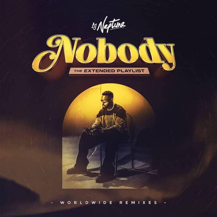DJ Neptune – Nobody EP