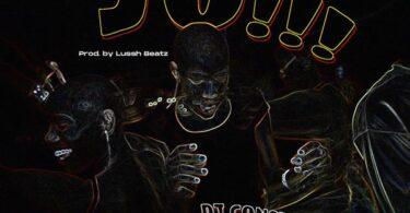 DJ Consequence ft. Barry Jhay, Jason, Frescool – JO (Dance)