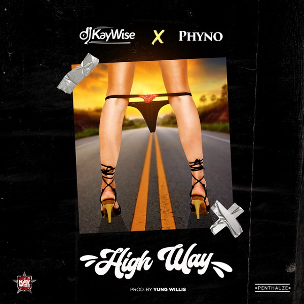 DJ Kaywise ft. Phyno – High Way